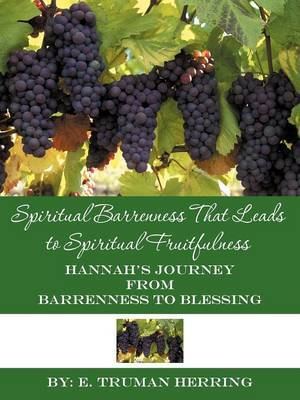 Spiritual Barrenness That Leads to Spiritual Fruitfulness