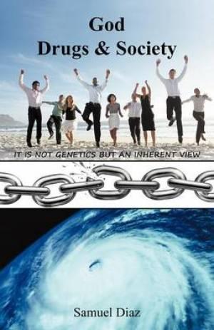 God Drugs & Society