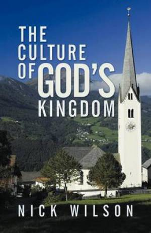 The Culture of God's Kingdom