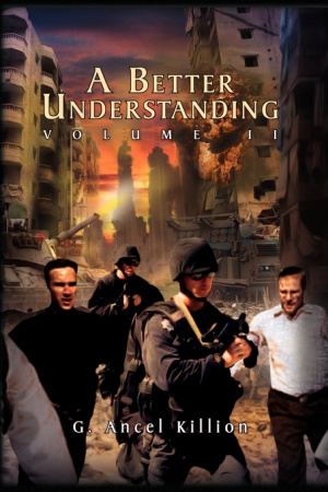 A Better Understanding (Vol. 2)