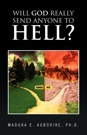 Will God Really Send Anyone to Hell?