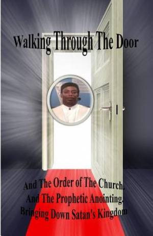 Walking Through The Door
