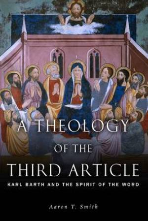 A Theology of the Third Article