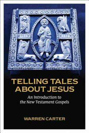 Telling Tales About Jesus