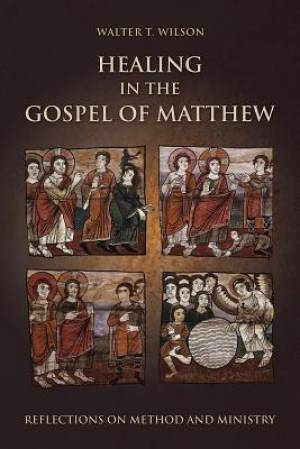 Healing in the Gospel of Matthew