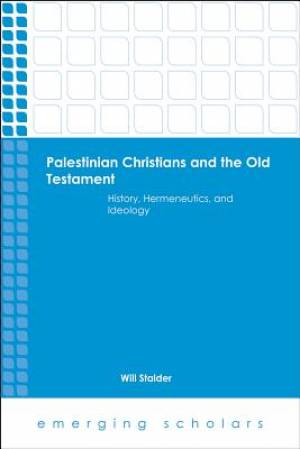 Palestinian Christians and the Old Testament