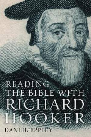 Reading the Bible with Richard Hooker