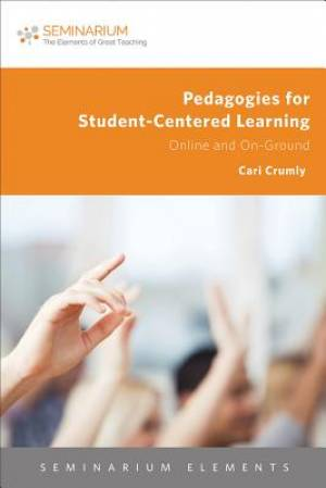 Pedagogies for Student-Centered Learning