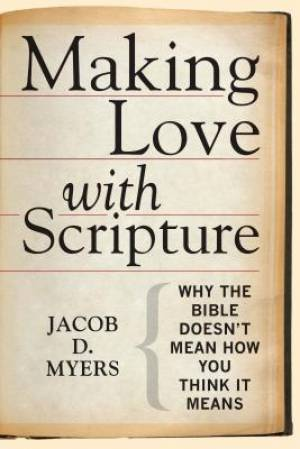 Making Love with Scripture