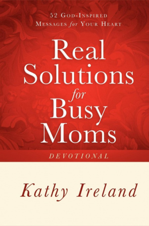 Real Solutions for Busy Moms Devotional