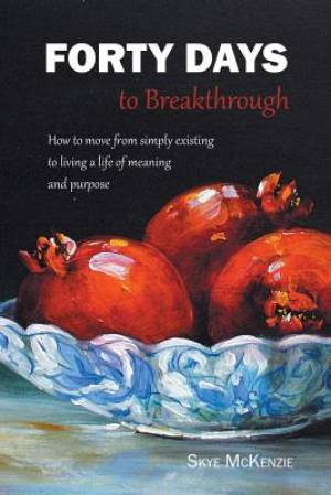 Forty Days to Breakthrough