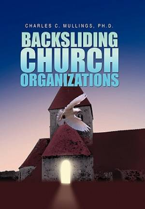 Backsliding Church Organizations