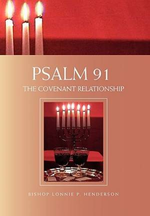 Psalm 91: The Covenant Relationship