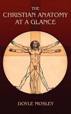 The Christian Anatomy at a Glance
