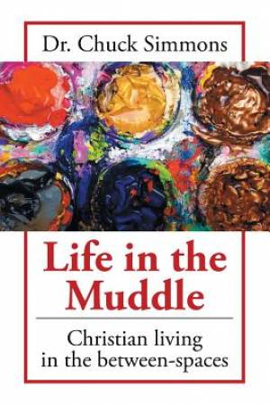 Life in the Muddle