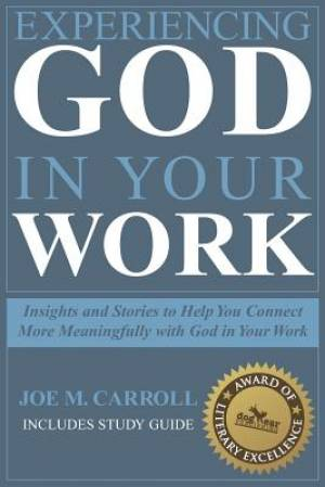 Experiencing God in Your Work