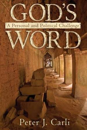 GOD'S WORD: A Personal and Political Challenge
