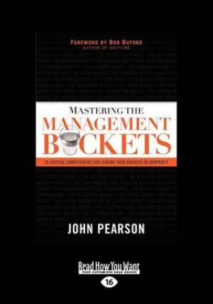 Mastering the Management Buckets (1 Volume Set)
