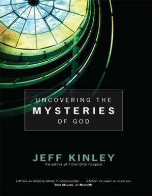 Uncovering the Mysteries of God (1 Volume Set)