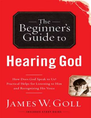 The Beginner's Guide to Hearing God (1 Volume Set)