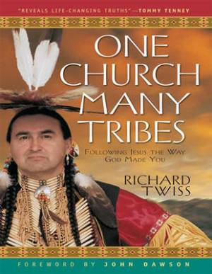 One Church Many Tribes: (1 Volume Set)