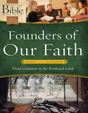 Founders of Our Faith: (1 Volume Set)