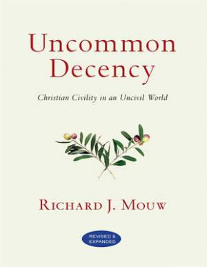 Uncommon Decency: (1 Volume Set)