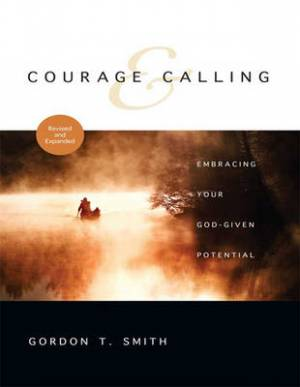 Courage and Calling: (1 Volume Set)
