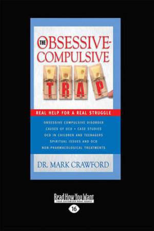 The Obsessive Compulsive Trap