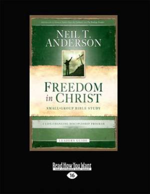 Freedom in Christ Bible Study Leader's Guide