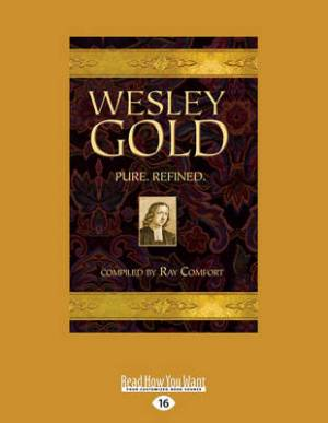 Wesley Gold Large Print 16 Pt Edition
