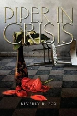 Piper in Crisis
