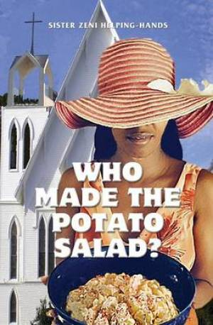 Who Made the Potato Salad?