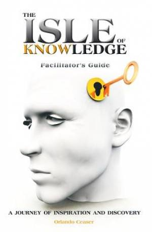 The Isle of Knowledge Facilitator's Guide