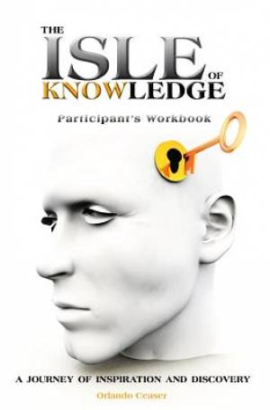 The Isle of Knowledge Participant's Workbook