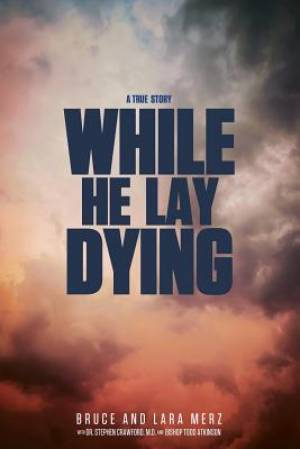 While He Lay Dying
