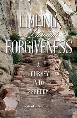 Limping Through Forgiveness