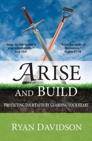 Arise and Build