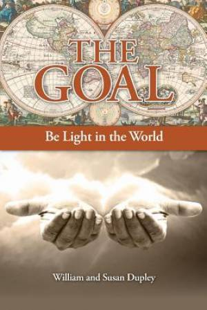 The Goal: Be Light in the World