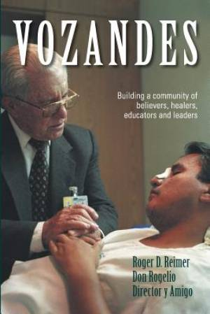 Vozandes - Building a Community of Believers, Healers, Educators, and Leaders