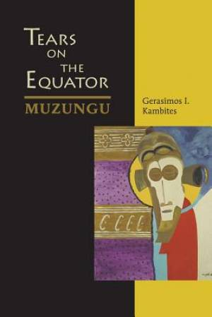 Tears on the Equator - Muzungu