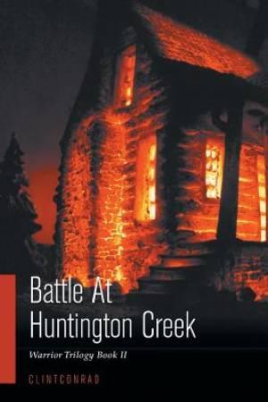 Battle at Huntington Creek