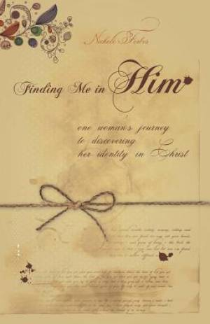 Finding Me in Him