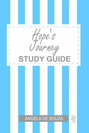Hope's Journey Study Guide