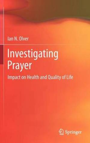 Investigating Prayer