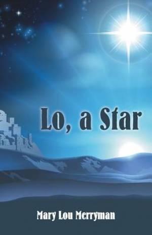 Lo, a Star