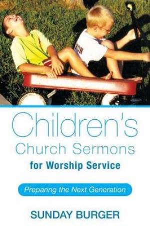 Children's Church Sermons for Worship Service