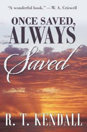 Once Saved, Always Saved