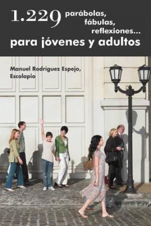 1.229 Parabolas, Fabulas, Reflexiones... Para Jovenes y Adultos
