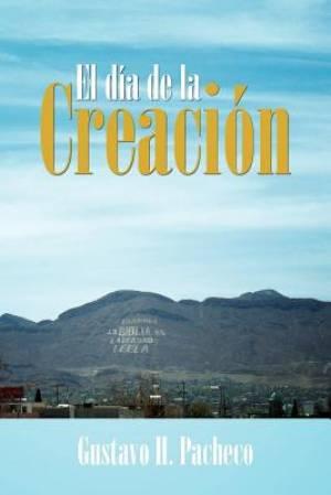 El Dia de La Creacion